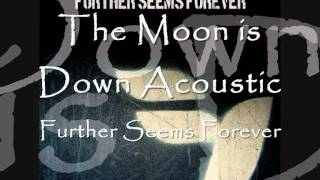 The Moon is Down Acoustic