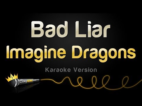 Imagine Dragons - Bad Liar (Karaoke Version)