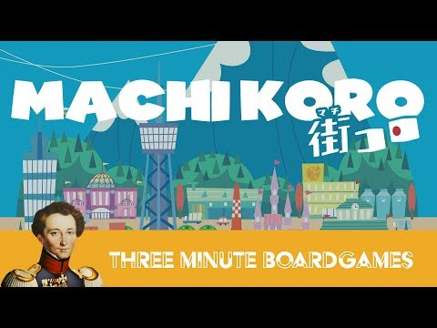 Machi Koro in about 3 minutes