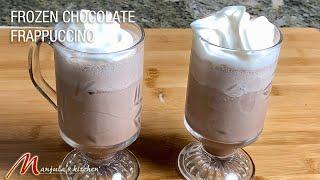 Frozen Cold Chocolate Drink Latte Frappuccino beverage Recipe by Manjula