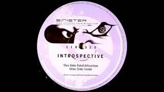 Introspective - Fatal Attraction (Original Mix)