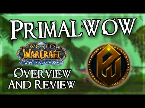 Primal WoW | WoW Private Server Review and Overview
