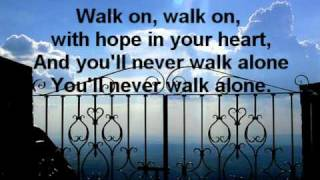 You´ll Never Walk Alone Lyrics