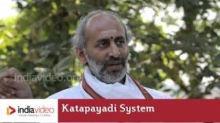 Katapayadi System of Representing Numbers