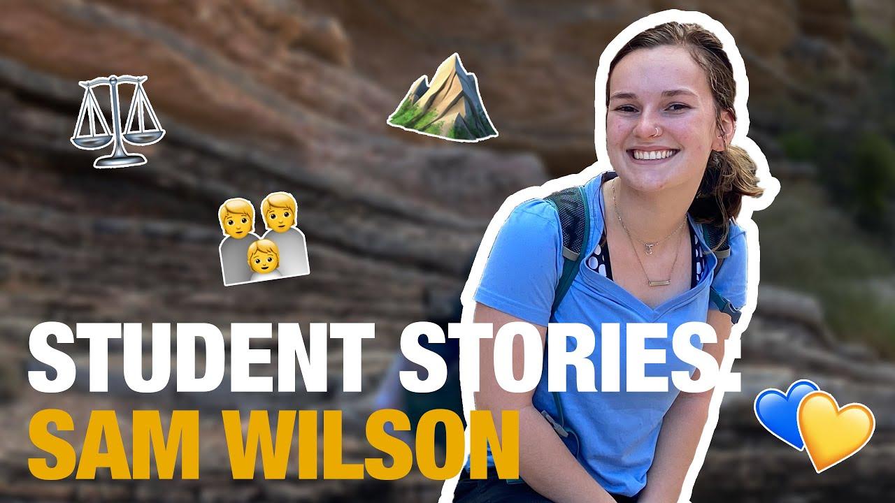 Play STUDENT STORIES: SAM WILSON ⚖️