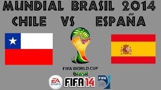 FIFA 14 - MUNDIAL BRASIL 2014 - CHILE Vs ESPAÑA - XBOX ONE - GAMEPLAY - HD