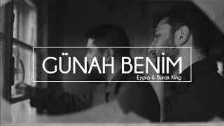 Eypio & Burak King - Günah Benim [ 1 HOUR VERSION] HQ-Quality/Bir Saatlik Version