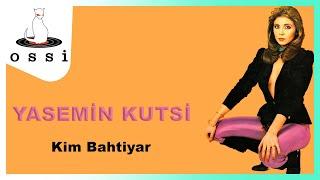 Yasemin Kutsi / Kim Bahtiyar