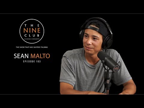 Sean Malto | The Nine Club With Chris Roberts - Episode 105