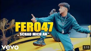 Fero47  Schau Mich An (prod. By Teamrvcket X Artem)