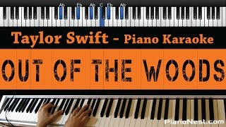 Taylor Swift   Out Of The Woods   Piano Karaoke  Sing Along  Cover With Lyrics