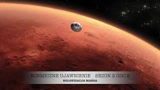 Sezon 2, Odcinek 9, Kolonizacja Marsa