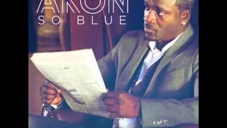 Akon - So Blue [Lyrics]
