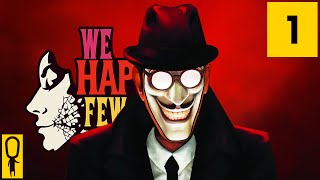 We Happy Few - Part 1 - Have You Had Your Joy? - Let