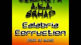 Cikorita a.k.a. Srhap - Calabria Corruction (Prod. Mc Slang)