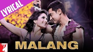 Lyrical | Malang | Song with Lyrics | DHOOM:3 | Aamir Khan