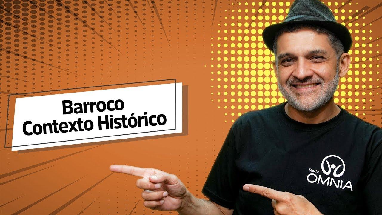 Barroco: Contexto Histórico