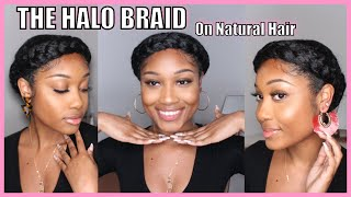 How To| Halo Braid On Natural Hair | No Extentions | OKae Kaela