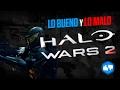 Lo Bueno Y Lo Malo De Halo Wars 2