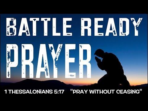 BATTLE READY PRAYER (POWERFUL)