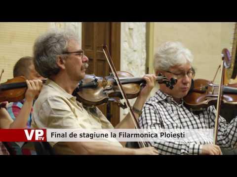 Final de stagiune la Filarmonica Ploiești