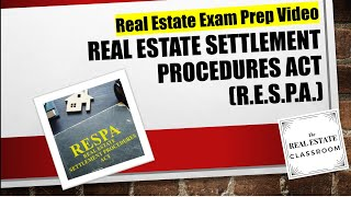 Real Estate Settlement Procedures Act (RESPA) | Real Estate Exam Prep Videos