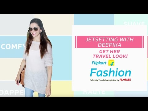 Airport Fashion Quick Tips || Travel in style like Deepika!
