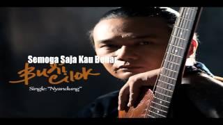 """Budi Cilok """"Semoga Saja Kau Benar"""" Tribute To Iwan Fals"""