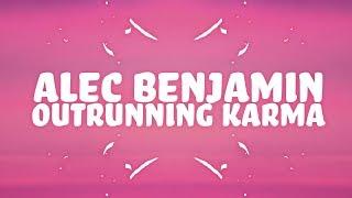 Alec Benjamin - Outrunning Karma (Lyrics) - YouTube