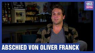 GZSZ Interview   Abschied von Oliver Franck