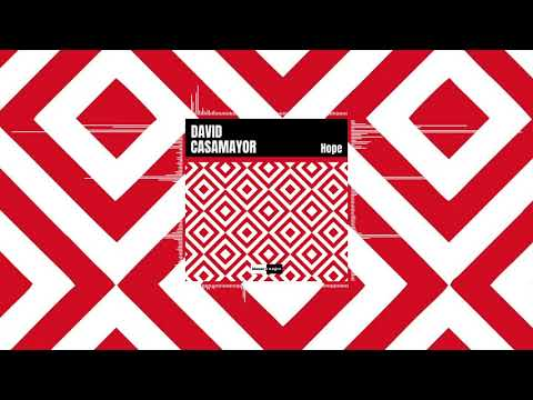 David Casamayor - Hope (Official Audio)
