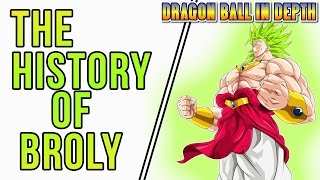 The History of Broly