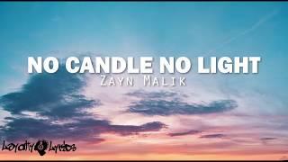 No Candle Light - Zayn Malik - Lyrics