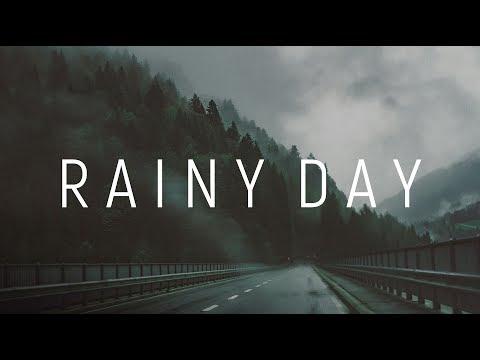 Rainy Day | A Beautiful Chill Mix
