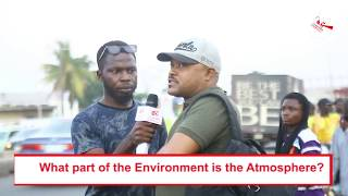 #VOXPOP: What Part of the Environment is The Atmosphere Located