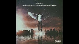 Phora - Angels With Broken Wings [Official Audio]