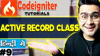 Codeigniter Tutorial in Hindi (Active Record Class) | Part-9
