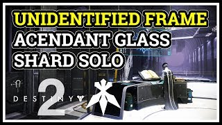 Solo Ascendant Glass Shard Recovered Unidentified Frame