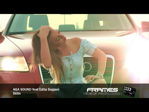 AGA Sound Ft Edita Sopjani - Stilin
