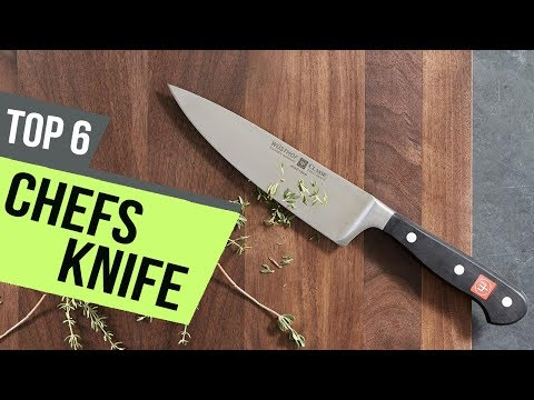 6 Best Chefs Knife 2018 Reviews
