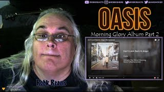 Oasis   Album Part 2 Review Reaction   Morning Glory