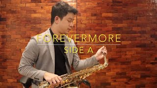 Forevermore - Side A (Saxophone Cover) Saxserenade