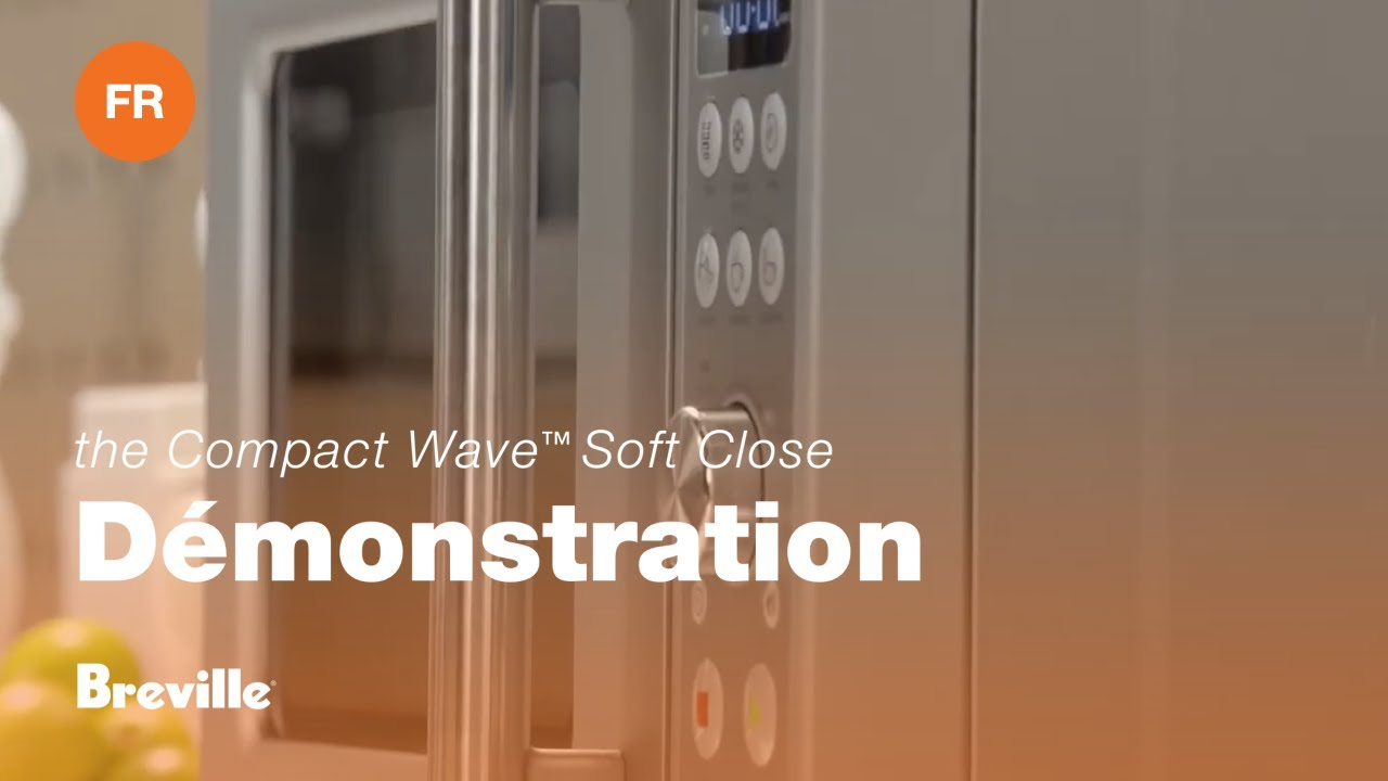 Le Compact Wave™ Soft Close Description: Démonstration du produit