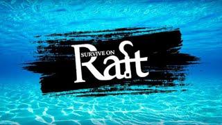 Survive on Raft - Обзор, Акула, Треш, Угар и Садамия