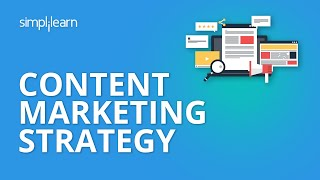Content Marketing Strategy | Content Marketing Tutorial | Content Marketing Examples | Simplilearn
