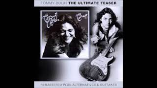 Tommy Bolin ‎– The Ultimate Teaser (remastered & outtakes,alternates)