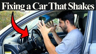 Top 5 Reasons Your Car is Shaking or Vibrating - Symptoms and Fixes Included