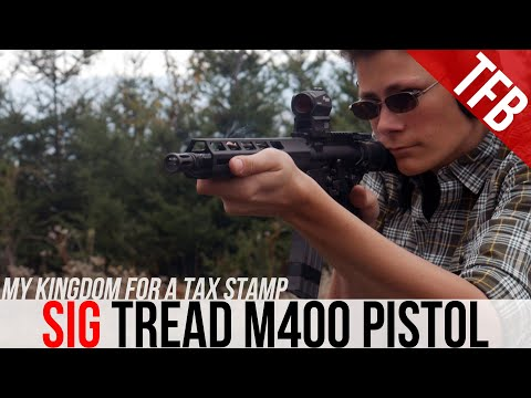 SIG Tread M400 Pistol - Almost the Perfect Budget AR