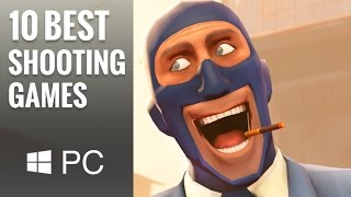 Top 10 Best PC Shooting Games of the Last 11 Years