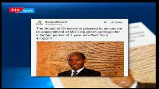 KTN Prime: Kengen CEO Engineer Albert Mugo has been reappointed for a further period of one year